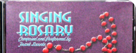 The Singing Rosary